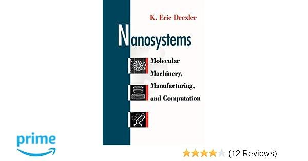 Nanosystems P: K  Eric Drexler: 9780471575184: Amazon com: Books