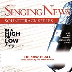 Singing News - Soundtrack Series - He Saw It All by Crossroads Music Group