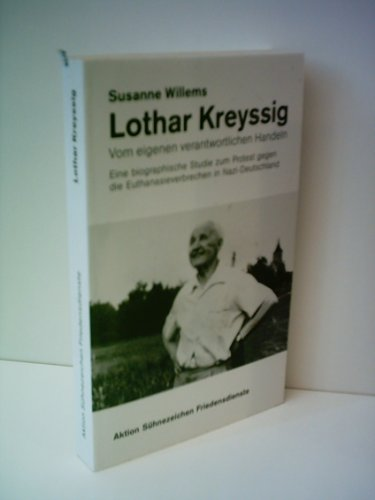 Lothar Kreyssig: Vom eigenen verantwortlichen Handeln