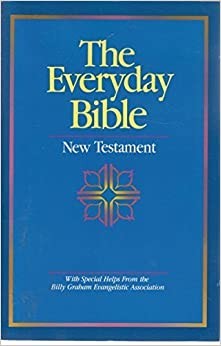 Book The Everyday Bible: New Testament by Billy Graham Evangelistic Assoc. (1988-06-01)