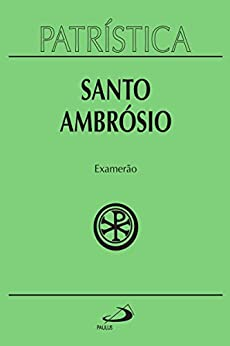 Patrística - Examerão - Vol. 26 por [Santo Ambrósio]