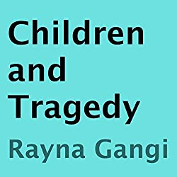 Children and Tragedy