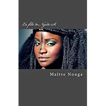 La fille de Ngodi-Si (French Edition)