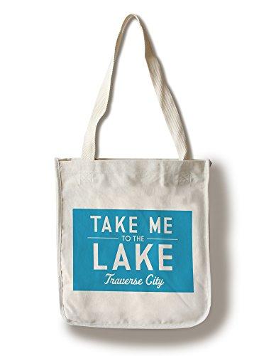 Traverse City, Michigan - Take me to the Lake (100% Cotton Tote Bag - - Michigan Shopping Traverse City
