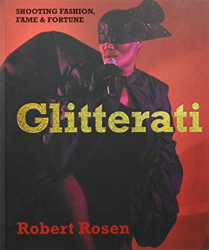 Image of Glitterati: Shooting Fashion, Fame & Fortune