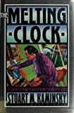 The Melting Clock, Stuart M. Kaminsky, 0892964359