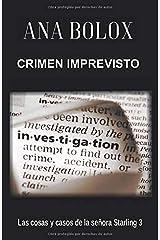 Crimen imprevisto (Las cosas y casos de la señora Starling) (Spanish Edition) Paperback