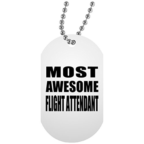 Flight Dog Tag Necklace (Most Awesome Flight Attendant - Military Dog Tag, Aluminum ID Tag Necklace, Best Gift for Birthday, Wedding Anniversary, New Year, Valentine's Day, Easter, Mother's / Father's Day)