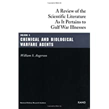 Chemical and Biological Warfare Agents: Gulf War Illnesses Series Volume 5: A Review of Scientific Literature as it Pertains to Gulf War Illnesses