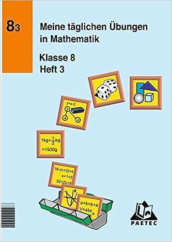 Meine täglichen Übungen in Mathematik Klasse 8 Heft 3: 9783895170973 ...
