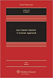 Secured Credit: Systems Approach Revised Article 9 6e