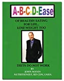 A B C D Ease of Healthy Eating for Life, Nutritionist, RD CDN,LNHA John Mayes, 1564112764