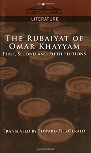 The Rubaiyat of Omar Khayyam, First, Second and Fifth Editions (Cosimo Classics Literature) by Omar (1-Nov-2005) Paperback