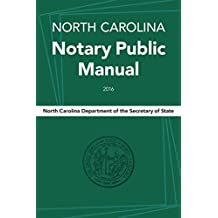 North Carolina Notary Public Manual, 2016