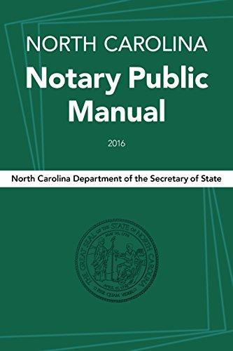 North Carolina Notary Public Manual, 2016