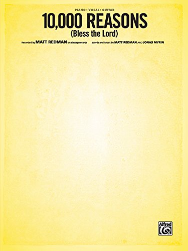 10,000 Reasons (Bless the Lord): Piano/Vocal/Guitar, Sheet (Original Sheet Music Edition) - Sheet Music Piano Guitar