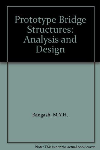 Prototype Bridge Structures: Analysis and Design