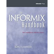 Informix Handbook by Ron M. Flannery (2000-08-14)
