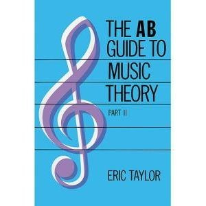 The AB Guide to Music Theory, Part II ()