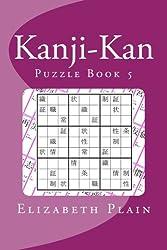 Kanji-Kan: Puzzle Book 5