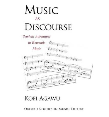 Download [(Music as Discourse: Semiotic Adventures in Romantic Music)] [Author: Kofi Agawu] published on (November, 2014) ebook