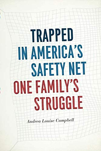 (Trapped in America's Safety Net: One Family's Struggle (Chicago Studies in American Politics))