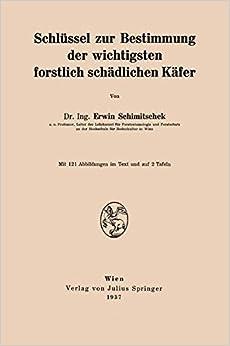 Book Schlüssel zur Bestimmung der Wichtigsten Forstlich Schädlichen Käfer