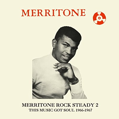 VA-Merritone Rock Steady 2 This Music Got Soul 1966-1967-(DSR-CD-012)-CD-FLAC-2016-YARD Download