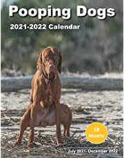 """Pooping Dogs: Calendar 2021-2022 from July 2021-Dec 2022, 8.5"""" x 11"""", Perfect Gag Gift Idea for Dog Lovers White Elephant Party, Santa Secret, Stocking Filler, Christmas - Gift Idea"""