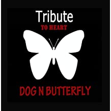 Tribute to Heart: Dog n Butterfly