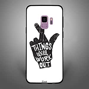 Samsung Galaxy S9 Things will work out