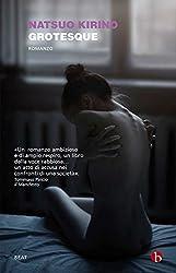 Grotesque (Italian Edition)