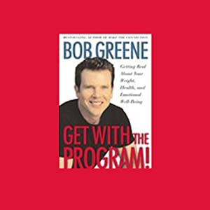 Get with the Program! Getting Real About Your Weight, Health, and Emotional Well-Being Audiobook