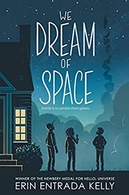 We Dream of Space: Kelly, Erin Entrada: 9780062747303: Amazon.com: Books