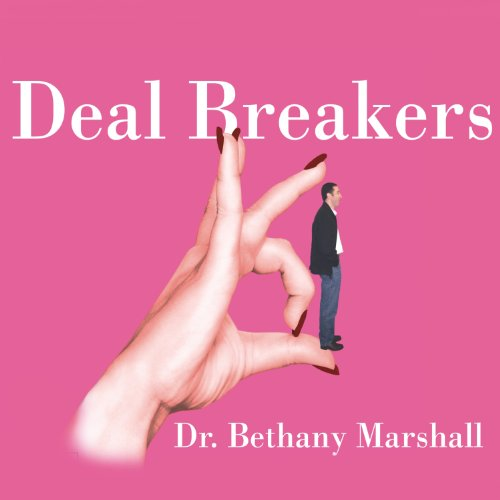 Deal Breakers: When to Work on a Relationship and When to Walk Away Audiobook [Free Download by Trial] thumbnail