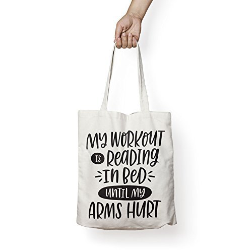 MY WORKOUT IS READING IN BED - Book Lovers Canvas Tote Bag- Ideal Book  Related 5c1826c3f959f