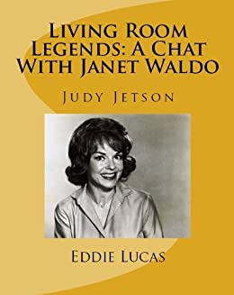 Living room legends a chat with janet waldo kindle for Living room joke