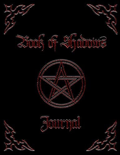 Book Of Shadows Journal: Wiccan / Magician's Journal Or Notebook. For Daily Spells, Invocations, Pathworkings & Magical Rituals (Approximately A4 Size) (Shadows Journal)
