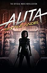 The official novelization to the highly anticipated science fiction movie, Alita: Battle Angel.In the twenty-sixth century, a female cyborg is rescued from the scrap heap by a scientist...The official novelization to the highly anticipated sc...