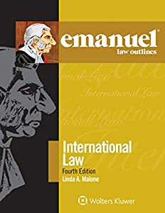 Emanuel Law Outlines for International Law (Emanuel Law Outlines Series)