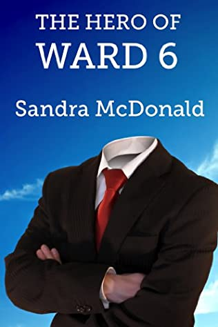 The Hero of Ward 6