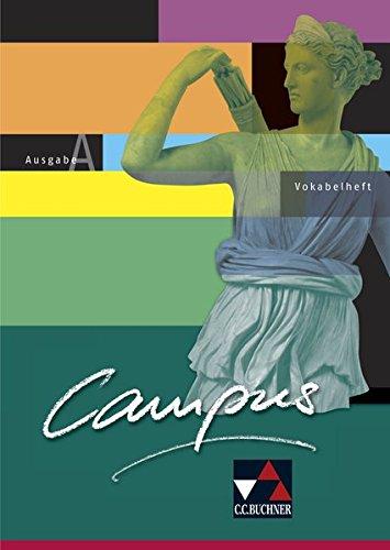 Campus A / Gesamtkurs Latein: Campus A / Campus A Vokabelheft: Gesamtkurs Latein