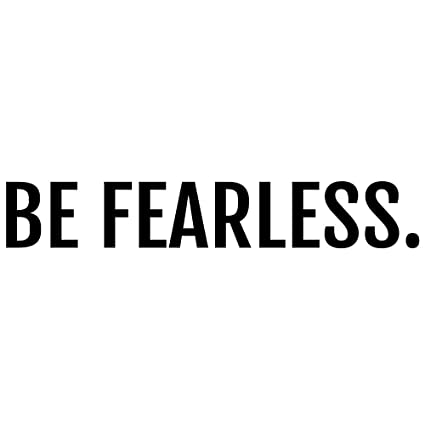 Amazoncom Crafte Life Be Fearless Inspirational Decal Wall