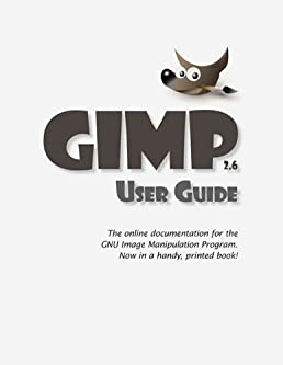 amazon com gimp user manual 9781434103314 gnu project books rh amazon com GIMP for Windows 8 64-Bit GIMP Tutorials Step by Step