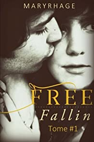 Free Fallin, tome 1 par Mary Matthews