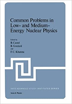 Common Problems in Low- And Medium-Energy Nuclear Physics (Nato Science Series B:)