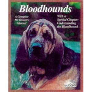 Bloodhounds (Complete Pet Owner's Manuals) 7