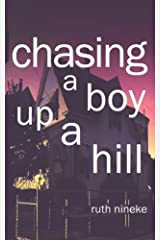 Chasing A Boy Up A Hill