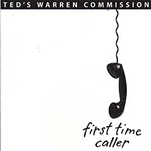 First time caller ted s warren commission amazon es m 250 sica
