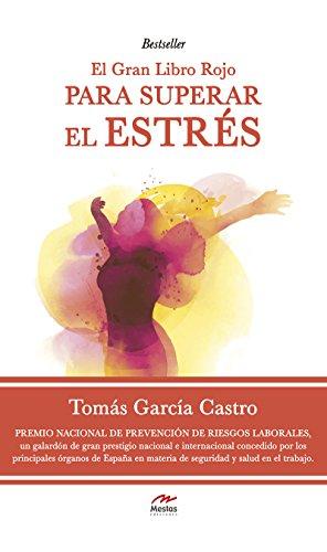 El gran libro rojo par superar el estrés: Gestionar el ...